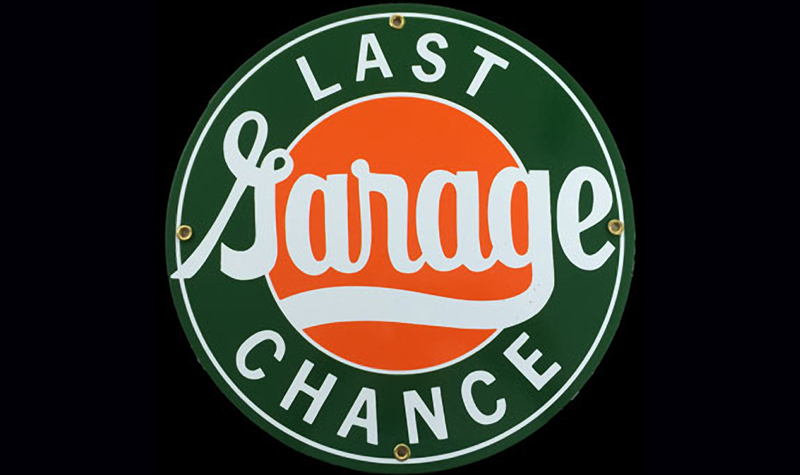 last chance garage ceramic/steel sign by garageart.com